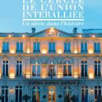 Le cercle de l'Union Interalliée